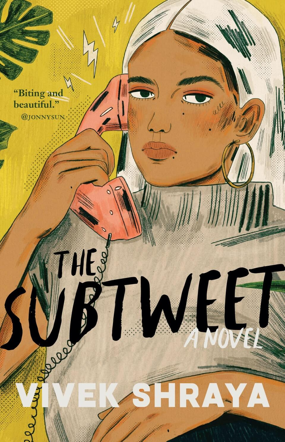 A brown-skinned woman in a white headscarf holds an old-fashioned telephone receiver to her ear. Hand-lettered text reads THE SUBTWEET. A NOVEL. VIVEK SHRAYA.